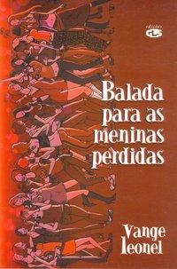 Balada Para as Meninas Perdidas, livro de Vange Leonel