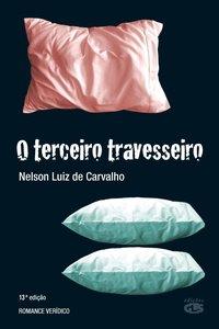 O terceiro travesseiro (15ª Edição), livro de Nelson Luiz de Carvalho