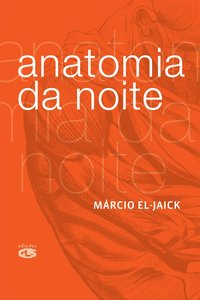 Anatomia da Noite, livro de Marcio El-Jack