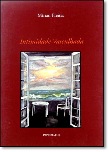 Intimidade Vasculhada, livro de Mírian Freitas