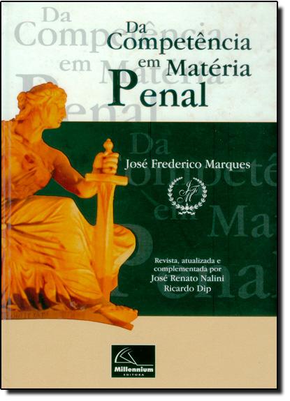 Da Competência em Matéria Penal, livro de José Frederico Marques