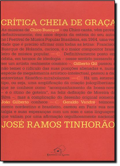 Crítica Cheia de Graça, livro de José Ramos Tinhorão