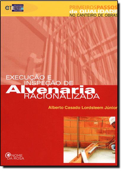 Execução e Inspeção de Alvenaria Racionalizada, livro de Alberto Casado Lordsleem