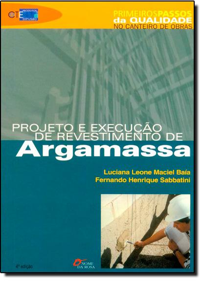 Projeto e Execução de Revestimento de Argamassa, livro de Luciana Leone Maciel Baía