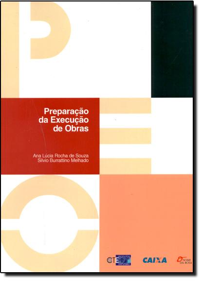Preparação da Execução de Obras, livro de Ana Lucia Rocha de Souza