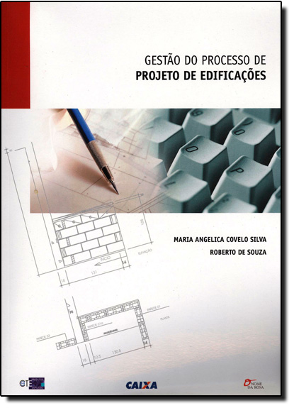 Gestão do Processo de Projeto de Edificações, livro de Ana Lúcia Rocha de Souza