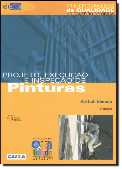 Projeto, Execução e Inspeção de Pinturas, livro de Kai Loh Uemoto