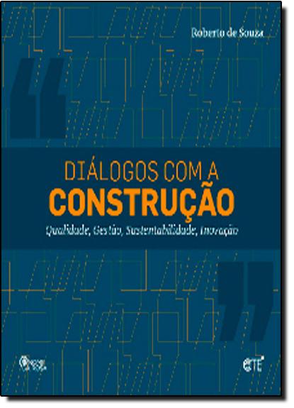 Diálogos Com a Construção, livro de Roberto de Souza