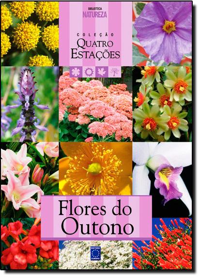 Flores do Outono - Coleção Quatro Estações, livro de Vinicius Casagrande
