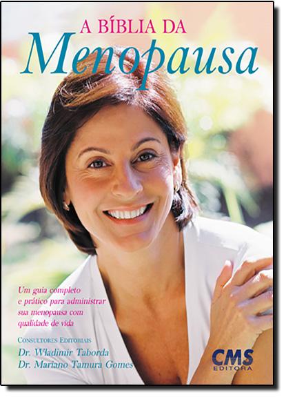 Bíblia da Menopausa, A, livro de Wladimir Taborda | Mariano Tamura Gomes