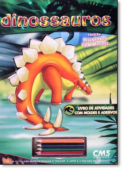 Dinossauros - Coleção Desenhando com Moldes, livro de CMS