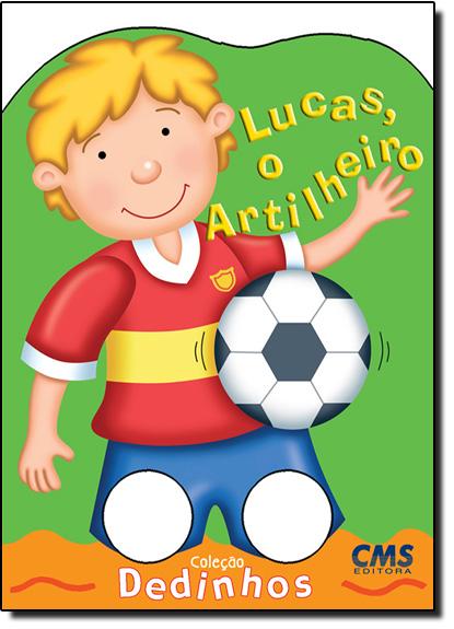 Lucas, o Artilheiro, livro de CMS Editora