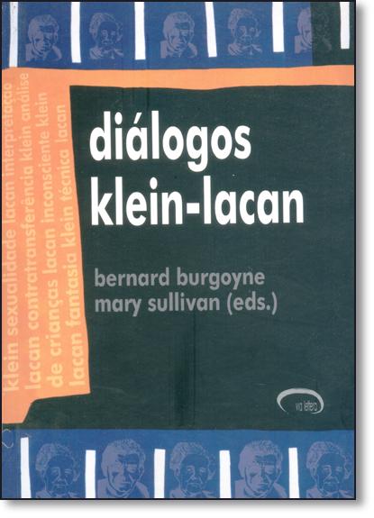 DIALOGOS KLEIN-LACAN, livro de BURGOYNE/ SULLIVAN