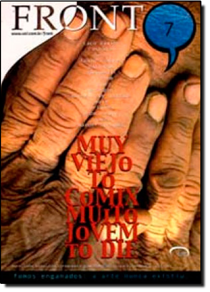 Front 7: Muy Viejo to Comix Muito Jovem To Die, livro de Varios Autores