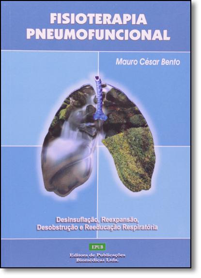 Fisioterapia Pneumofuncional, livro de Mauro César Bento