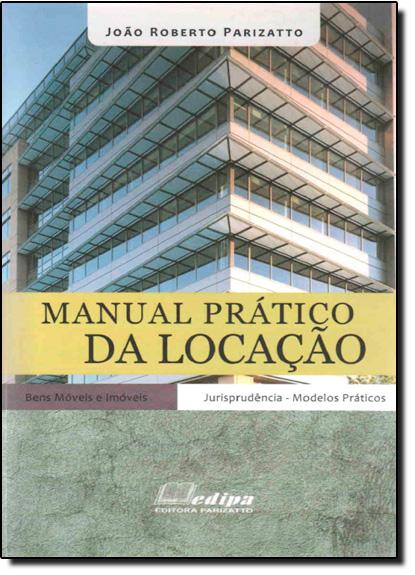 Manual Pratico da Locação, livro de João Roberto Parizatto