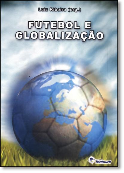 Futebol e Globalização, livro de Luiz Ribeiro