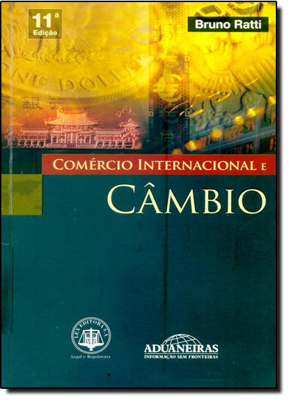 Comércio Internacional e Câmbio, livro de Bruno Ratti