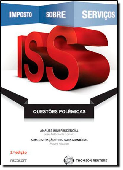 Iss: Questões Polêmicas, livro de José Antônio Patrocínio