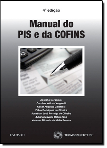 Manual do Pis e da Cofins, livro de Adolpho Bergamini