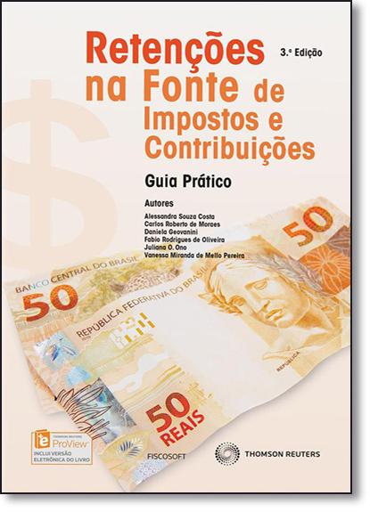 Retenções na Fonte de Impostos e Contribuições: Guia Prático, livro de Alessandra Souza Costa