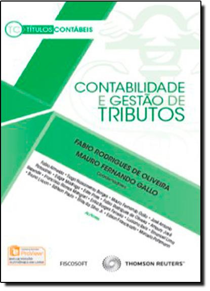 Contabilidade e Gestão de Tributos, livro de Fabio Rodrigues de Oliveira
