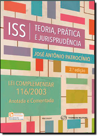 Iss: Teoria, Jurisprudência e Prática, livro de José Antônio Patrocínio