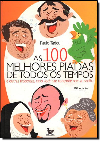 100 Melhores Piadas de Todos os Tempos, As, livro de TADEU