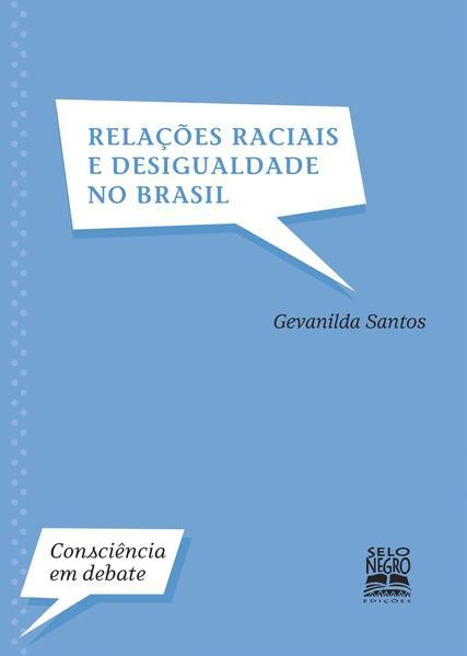 Relações raciais e desigualdade no Brasil, livro de Gevanilda Gomes Santos