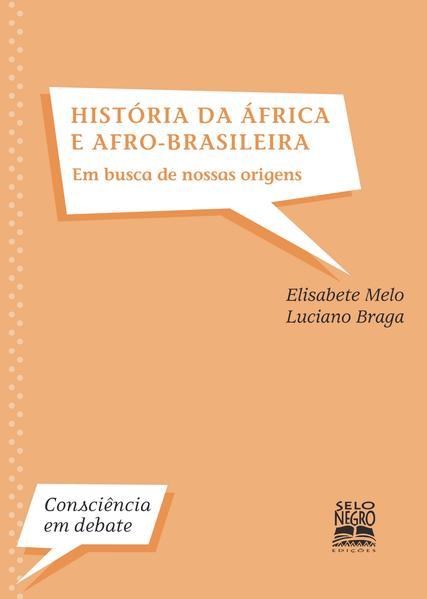 História da África e afro-brasileira. em busca de nossas origens, livro de Elisabete Melo