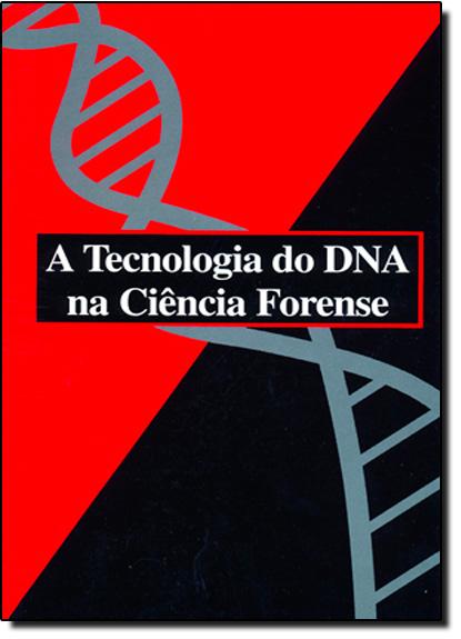 Tecnologia do Dna na Ciência Forense, A, livro de FUNPEC