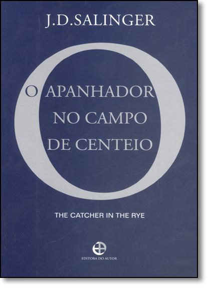 Apanhador no Campo de Centeio, O, livro de J. D. Salinger