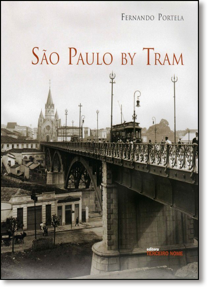 São Paulo By Tram, livro de Fernando Portela