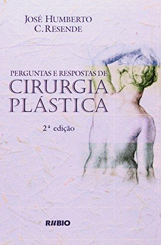 PERGUNTAS E RESPOSTAS DE CIRURGIA PLASTICA, livro de Otto Lara Resende