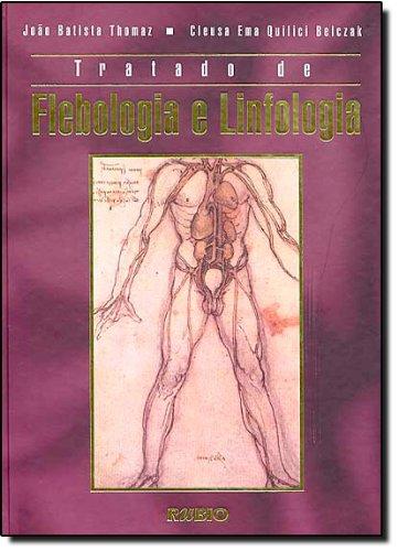Tratado de Flebologia e Linfologia, livro de THOMAZ/BELCZAK