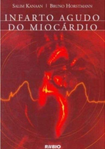 INFARTO AGUDO DO MIOCARDIO, livro de KANAAN
