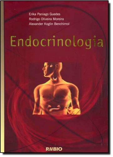 ENDOCRINOLOGIA, livro de Dilmar Pinto Guedes