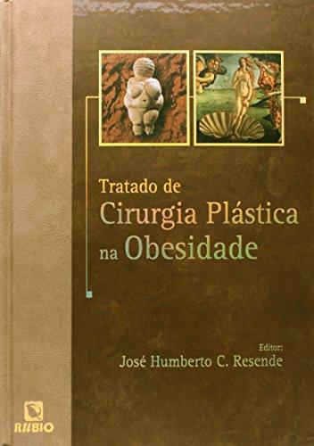 Tratado de Cirurgia Plastica na Obesidade, livro de Otto Lara Resende