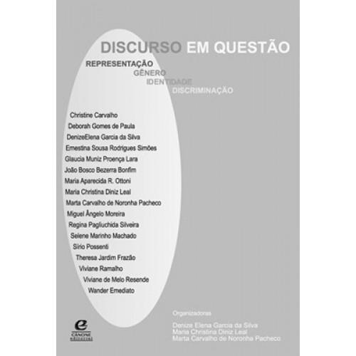Discurso em questão - Representação, gênero, identidade, discriminação, livro de  Denize Elena G. da Silva, Maria C. Diniz Leal, Marta C. de N. Pacheco (orgs.)