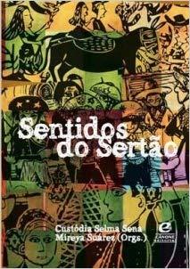 Sentidos do sertão, livro de Custódia Selma Sena, Mireya Suarez (orgs.)