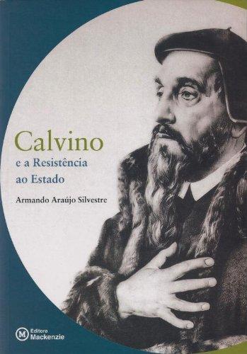 Calvino e a resistência ao Estado, livro de Armando Araújo Silvestre