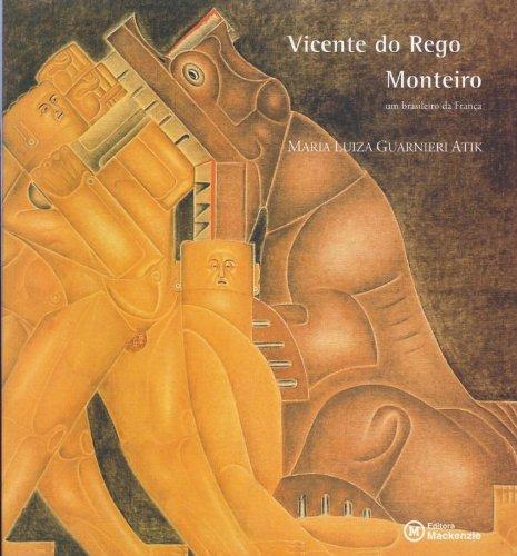 Vicente do Rego Monteiro, livro de Maria Luiza Guarnieri Atik