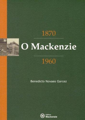 Mackenzie, O, 2ª edição, livro de Benedicto Novaes Garcez