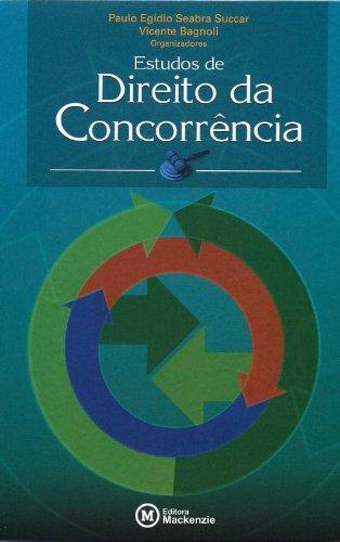 Estudos de direito da concorrência, livro de Vicente Bagnoli e Paulo Egídio Seabra Succar (org.)