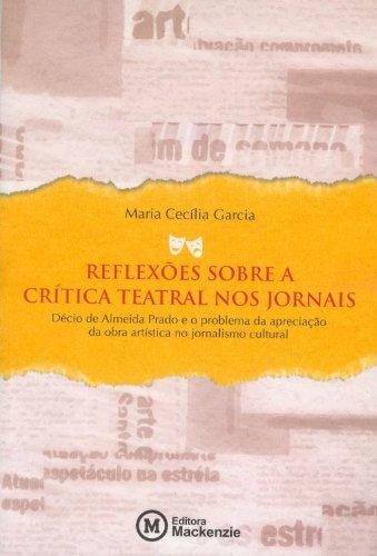 Reflexões sobre a crítica teatral nos jornais, livro de Maria Cecília Garcia