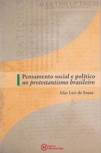 Pensamento social e político no protestantismo brasileiro, livro de Silas Luiz de Souza