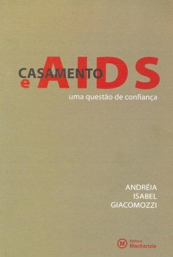Casamento e aids: uma questão de confiança, livro de Andréia Isabel Giacomozzi