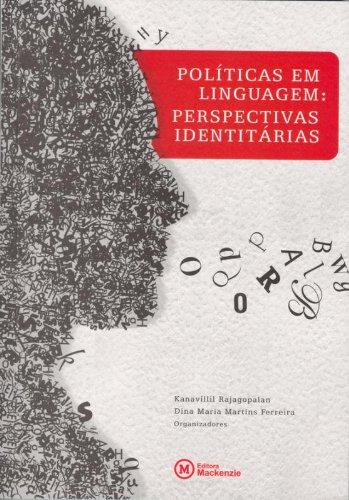 Políticas em linguagem, livro de Dina Maria Ferreira Martins (org.)
