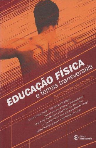 Educação Física e Temas Transversais. Possibilidades de Aplicação, livro de Suraya Cristina Darido