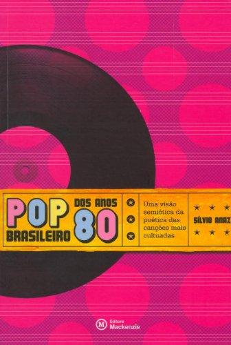 Pop brasileiro dos anos 80, livro de Sílvio Anaz